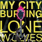 Lone Wolves von My City Burning (2013)