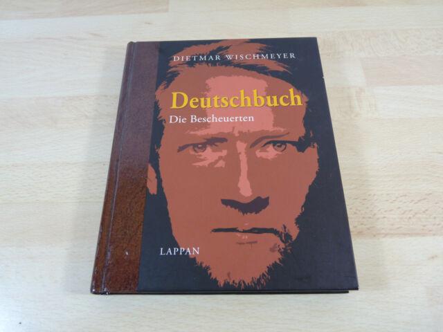 Dietmar Wischmeyer: Deutschbuch - Die Bescheuerten / Gebunden