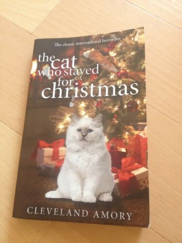 1 of 1 - CLEVELAND AMORY, THE CAT WHO STAYED FOR CHRISTMAS