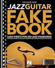 Jazz Guitar Fake Book - Volume 1: Lead Sheets for 200 Jazz Standards by Hal Leonard Publishing Corporation (Paperback / softback, 2016)