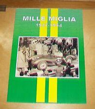 MILLE MIGLIA 1927 - 1954 Motoring RIVISTE articolo ristampa libro.