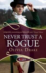Very-Good-0091950279-Paperback-Never-Trust-a-Rogue-Rouge-Regency-Romance-Drake
