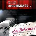 Dreamticket to La Boheme von Jussi Björling,Fritz Wunderlich,Enrico Caruso (2012)