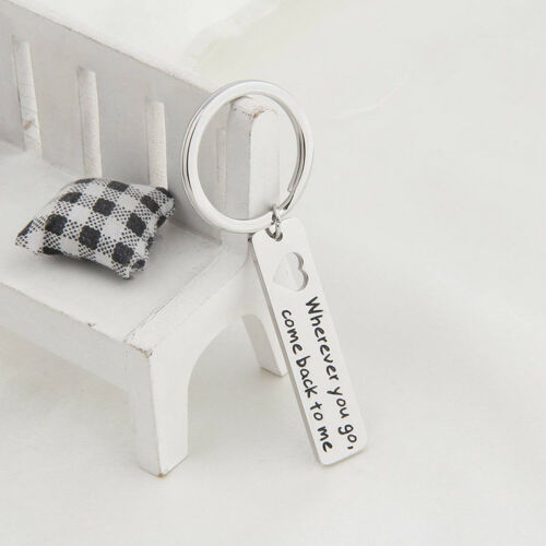Wherever You Go Come Back To Me Keychain  Moving Away Gift  Ring Key SH