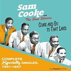 Come & Go to That Land by Sam Cooke & The Soul Stirrers (CD, Jun-2016, Soul Jam)