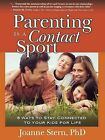 Parenting Is a Contact Sport by Joanne Stern (Paperback / softback, 2009)