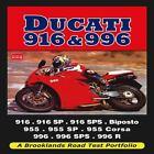 Road Test Portfolio: Ducati 916 and 996 : 916 . 916 SP . 916 SPS . Bioposto 955 . 955 SP . 955 Corsa 996 . 996 SPS . 996 R by R. M. Clarke (2011, Paperback)