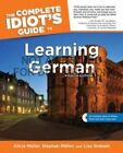 The Complete Idiot's Guide to Learning German, 4e von Alicia Muller (2013, Taschenbuch)