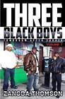 Three Black Boys: Tomorrow After Supper by Zangba Thomson (Paperback / softback, 2013)