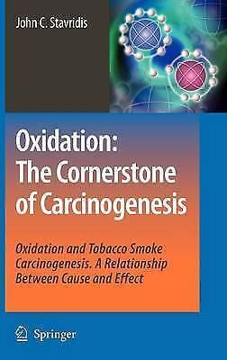 Oxidation: The Cornerstone of Carcinogenesis: Oxidation and Tobacco Smoke Carci