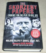 the skorzeny papers evidence for the plot to kill jfk