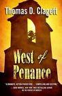 West of Penance by Thomas D Clagett (Hardback, 2016)