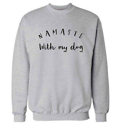 namaste with my dog hoodie sweatshirt animal pet puppy paw hipster gift 5506