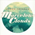Marvelous Clouds [Digipak] by Aaron Freeman (Ween) (CD, May-2012, Partisan (Label))