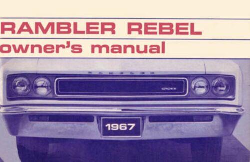 1967 AMC Rebel Owners Manual User Guide Reference Operator Book Fuses Fluids OEM
