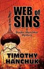 Web of Sins a Doctor Menchkin Mystery by Hanchuk Timothy Self Paperback