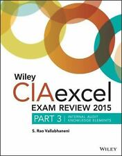 Wiley CIAexcel Exam Review 2015, Part 3: Internal Audit Knowledge Elements Wile