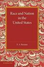 Race and Nation in the United States by E. A. Benians (Paperback, 2014)