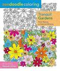 Zendoodle Coloring: Tranquil Gardens: Floral Beauty to Color and Display by Nikolett Corley (Paperback / softback, 2016)