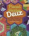 Pieced Hexies Deux: 10 New Designs to Rock Your Quilts by Mickey Depre (Paperback, 2014)