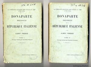 Pingaud: Widmungsexemplar, Bonaparte président de la République italienne, 1914