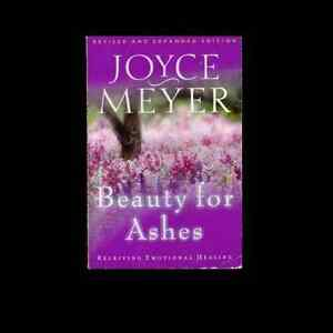 Details about Beauty for Ashes a Christian paperback book by Joyce Meyer  FREE SHIPPING