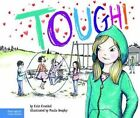 Tough! by Erin Frankel (Hardback, 2012)