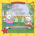 Sunny Bunny Tales by Rosemary Wells (Paperback / softback, 2009)