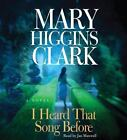 I Heard That Song Before by Mary Higgins Clark (2007, CD, Abridged)