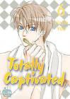 Totally Captivated: v. 6 by Hajin Yoo (Book, 2009)