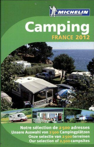 Camping Guide France 2012 (Michelin Camping Guides),Michelin