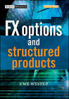 FX Options and Structured Products by Uwe Wystup (Hardback, 2006)