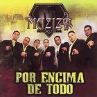 Por Sobre Todo by Mazizo Musical (CD, May-2007, Univision Records)