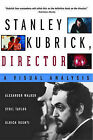 Stanley Kubrick, Director: A Visual Analysis by Alexander Walker, Sybil Taylor, Ulrich Ruchti (Paperback, 2000)