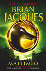 Mattimeo by Brian Jacques (Paperback, 2006)