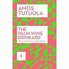 The Palm Wine Drinkard by Amos Tutuola (Paperback, 2014)