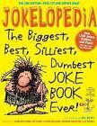 Jokelopedia by Ilana Weitzman, Alison Benjamin, Eva Blank, Rosanne Green, Mike Wright (Paperback, 2016)