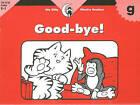 Good-Bye! by Rozanne Lanczak Williams (Paperback / softback, 2002)