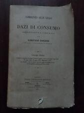 COMMENTO ALLE LEGGI SUI DAZI DI CONSUMO, SEBASTIANO GIANZANA, VOL I, 1880