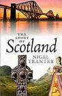 The Story of Scotland by Nigel Tranter (Paperback, 1992)