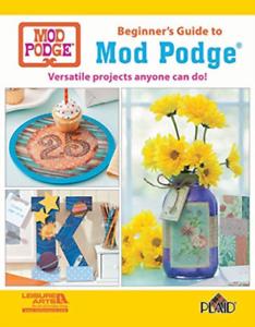 Plaid-Enterprises-Inc-Beginners-Guide-To-Mod-Podge-BOOK-NEW