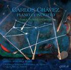 Carlos Chavez Piano Concerto Cedille CDR 90000 140