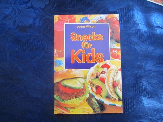 Anne Wilson :  Snacks für Kids - NEU