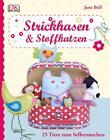 Strickhasen & Stoffkatzen von Jane Bull (2013, Gebundene Ausgabe)