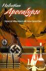 Helvetian Apocalypse by Robert de Wilton Marsh (Paperback / softback, 2000)