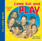 Come Out and Play by Maya Ajmera, John D. Ivanko (Paperback, 2002)