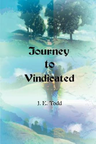 Journey to Vindicated by Jeri E. Todd (2000, Paperback)