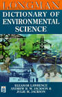 Longman Dictionary of Environmental Science by Eleanor Lawrence, Julie M. Jackson, Andrew R. W. Jackson (Paperback, 1998)