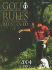 Golf Rules Illustrated: 2004 by Royal and Ancient Golf Club of St.Andrews (Paperback, 2003)