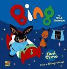 Bing: Bed Time by Ted Dewan (Hardback, 2014)